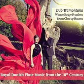 Royal Danish Flute Music from the 18th Century by Duo Tramontana