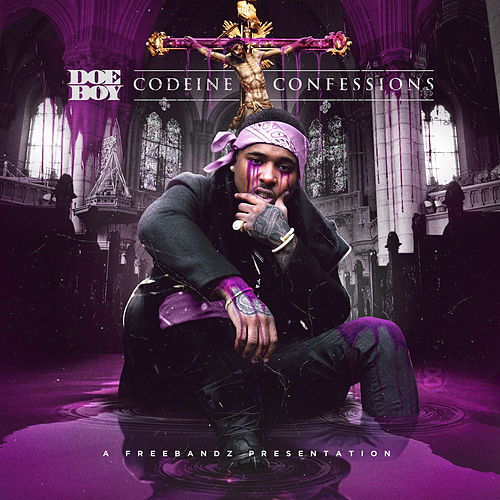 Codeine Confessions by Doeboy