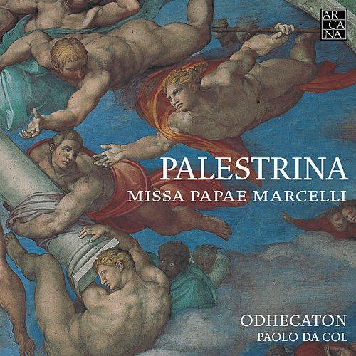Play & Download Palestrina: Missa Papae Marcelli by Odhecaton | Napster