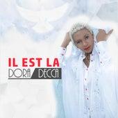 Il est la by Dora Decca