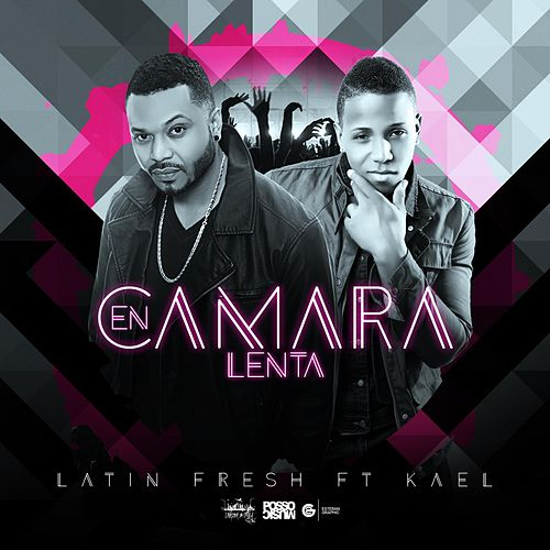 Play & Download En Cámara Lenta (feat. Kael) by Latin Fresh | Napster