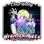Night Crawler (Flight School Remix) by Chris Webby