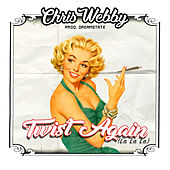 Twist Again (La La La) by Chris Webby