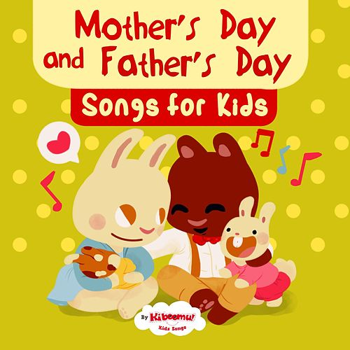 Mother's Day and Father's Day Songs for Kids de The Kiboomers