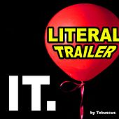 It Literal Trailer by Tobuscus