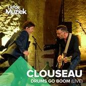 Drums Go Boom (Uit Liefde Voor Muziek) de Clouseau