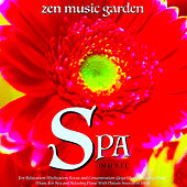 Spa Music for Relaxation, Meditation, Focus and Concentration, Yoga Music, Sleeping Music, Music for Spa and Relaxing Piano With Nature Sounds of Birds by Zen Music Garden