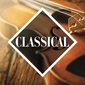 Classical: The Collection von Various Artists