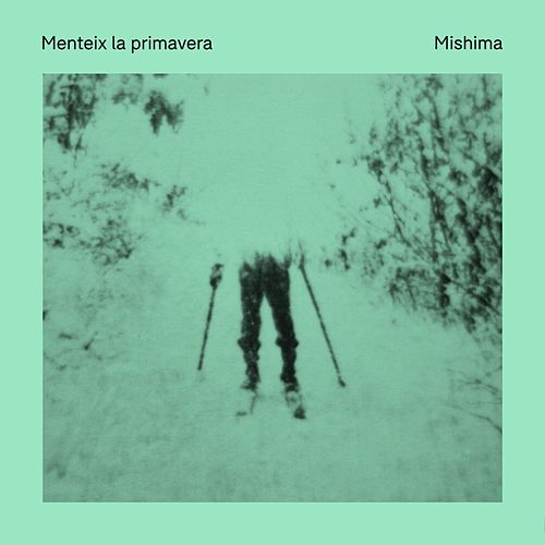 Menteix la primavera de Mishima