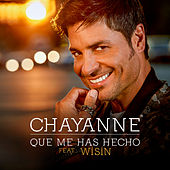 Play & Download Qué Me Has Hecho by Chayanne | Napster