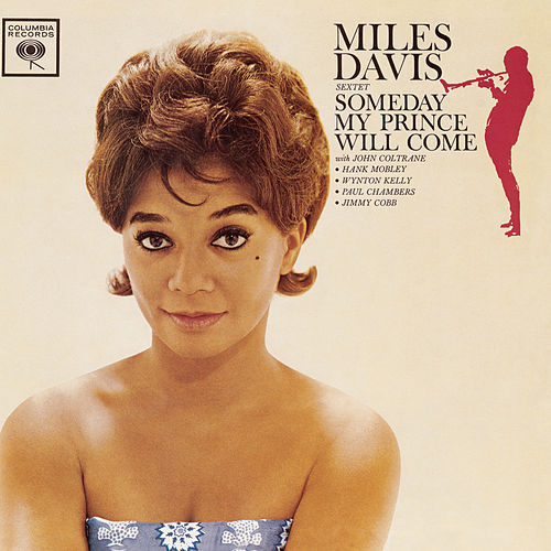 Someday My Prince Will Come (Mono Version) by Miles Davis