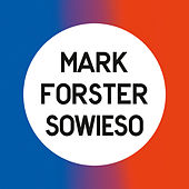 Sowieso (Radio Version) de Mark Forster