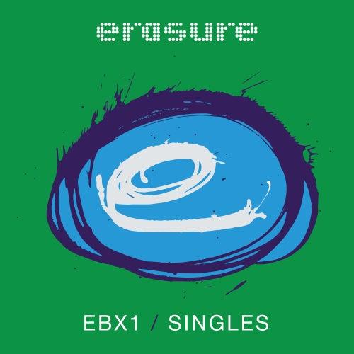 1. Singles von Erasure