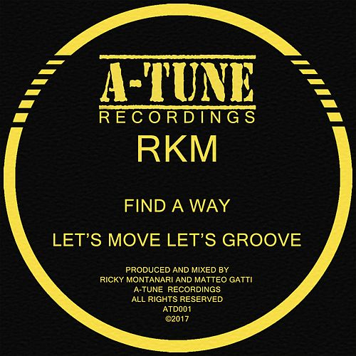 Find a Way/ Let's Move Let's Groove de RKM & Ken-Y