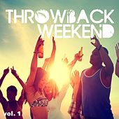 Play & Download Throwback Weekend, Vol. 1 by Various Artists | Napster
