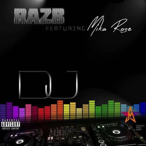 Play & Download Dj by Raz B | Napster