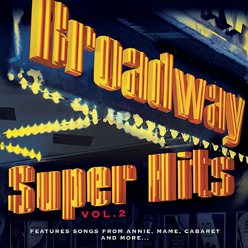 Play & Download Broadway Super Hits, Vol. 2 by Various Artists | Napster