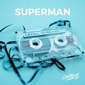 Play & Download Superman by Castell | Napster