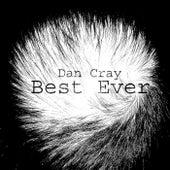 Best Ever by Dan Cray