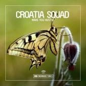 Make You Hustle van Croatia Squad
