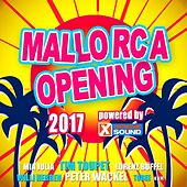 Mallorca Opening 2017 Powered by Xtreme Sound by Various Artists