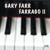 Play & Download Farrago II by Gary Farr | Napster