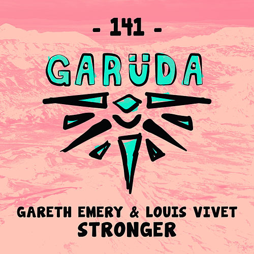 Stronger by Gareth Emery