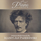 Original Performances By Ignace Paderewski by Ignace Jan Paderewski