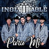 Play & Download Para Mi by Inolvidable | Napster