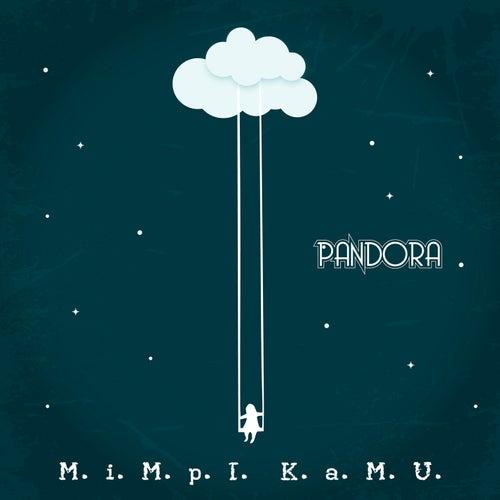 Play & Download Mimpi Kamu by Pandora | Napster