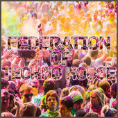 Federation of Techno House by Various Artists