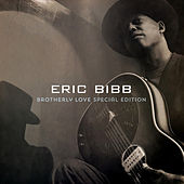 Brotherly Love (Special Edition) by Eric Bibb