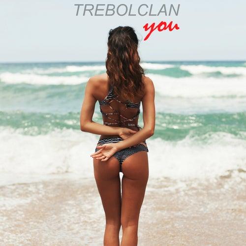You by Trebol Clan