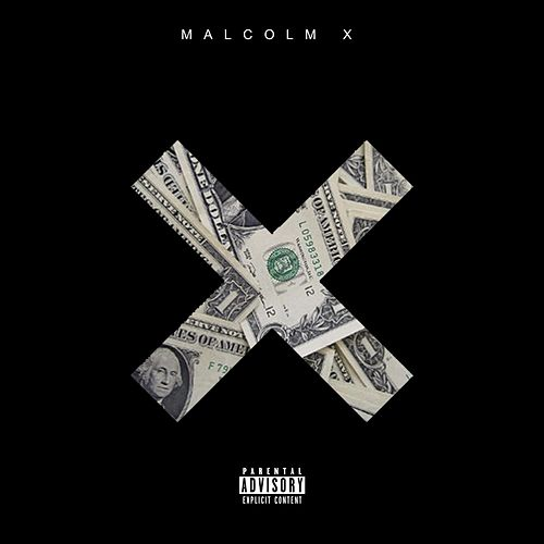 Onez Everywhere by Malcolm X