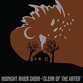Clear of the Water by Midnight River Choir