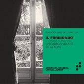 Il Furibondo ou les tribulations d'un italien à Londres (Live at Paris) von L'Escadron Volant de la Reine