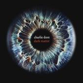 Dark Matter by Charlie Dore