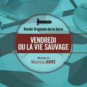 Vendredi ou la vie sauvage (Bande originale de la série) by Various Artists