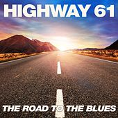 Highway 61: The Road to the Blues by Various Artists