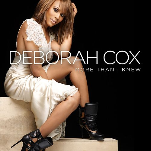 More Than I Knew by Deborah Cox