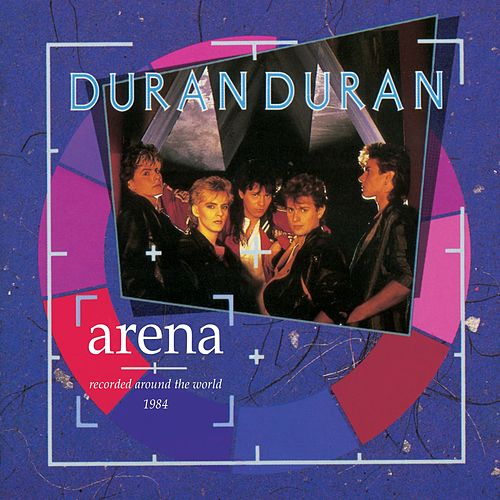 Play & Download Arena (Expanded) by Duran Duran | Napster