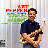 Play & Download Gettin' Together! by Art Pepper | Napster