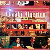 Chaâbi Algérien by Various Artists