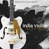 Indie Visible: Best and Next (Visible Music College Presents) by Various Artists
