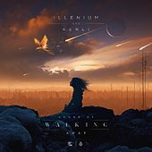 Sound of Walking Away de Illenium