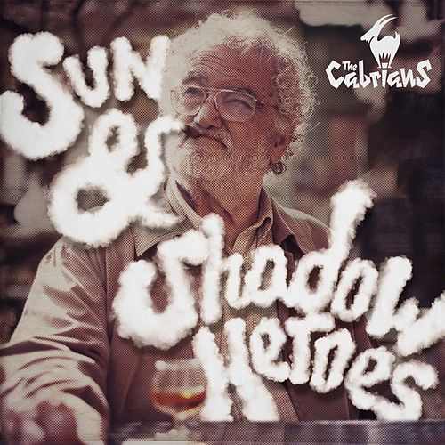 Sun & Shadow Heroes by The Cabrians