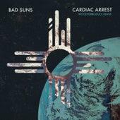 Cardiac Arrest (WoodysProduce Remix) by Bad Suns