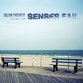 Play & Download Follow Your Bliss: The Best of Senses Fail by Senses Fail | Napster