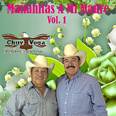 Play & Download Mañanitas a Mi Madre, vol. 1 by Chuy Vega | Napster