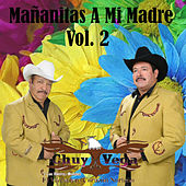 Play & Download Mañanitas a Mi Madre, vol. 2 by Chuy Vega | Napster
